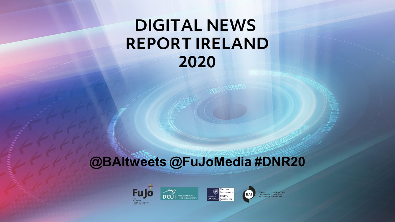 Majority believe independent journalism important to proper functioning of society – Reuters Digital News Report (Ireland)