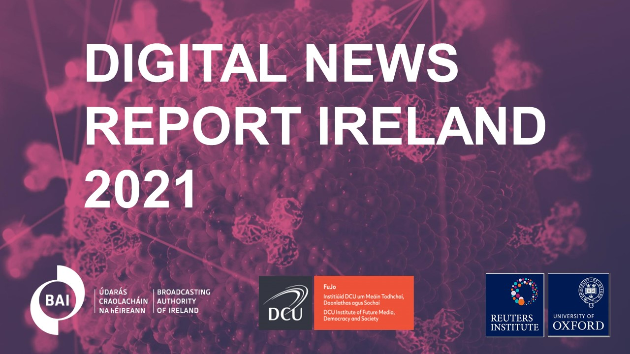 BAI to host online public event for launch of Reuters Digital News Report (Ireland) 2021